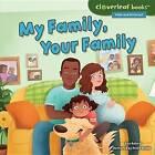 My Family, Your Family by Lisa Bullard (Hardback, 2015)