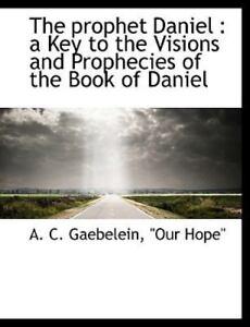 Is daniel a prophetic book