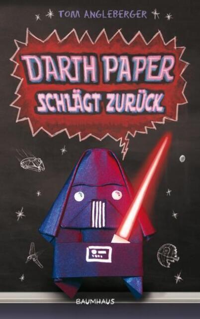 Darth Paper schlägt zurück von Tom Angleberger (2011, Gebundene