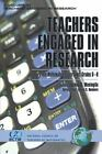 Teachers Engaged in Research: Teachers Engaged in Research : Inquiry into Mathematics Classrooms, Grades 6-8 by Joanna O. Masingila (2006, Paperback)