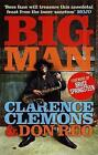 Big Man by Clarence Clemons, Don Reo (Paperback, 2011)