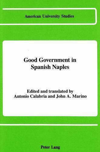 Good Government in Spanish Naples by Calabria, Antonio