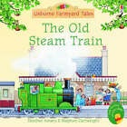 The Old Steam Train by Heather Amery (Paperback, 2005)