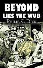 Beyond Lies the Wub by Philip K Dick (Paperback / softback, 2011)