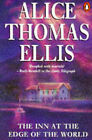 The Inn at the Edge of the World by Alice Thomas Ellis (Paperback, 1991)