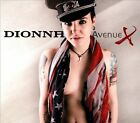 Avenue X [Digipak] by Dionna (CD, Dec-2013, Rokarola Records)