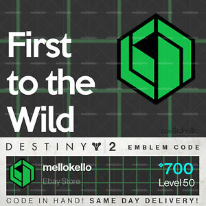 Destiny-2-First-to-the-Wild-emblem-IN-HAND-SAME-DAY-DELIVERY