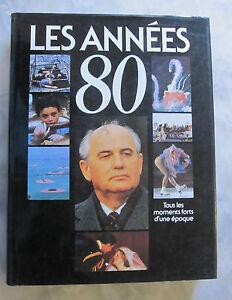 LES-ANNEES-80-Tous-les-moments-fort-d-039-une-epoque