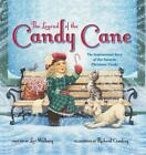 The Legend of the Candy Cane by Lori Walburg and Zondervan Staff (2014, Board Book)