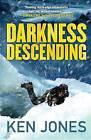Darkness Descending by Ken Jones (Hardback, 2015)