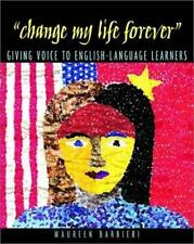 """""""Change My Life Forever"""": Giving Voice to English-Language Learners"""
