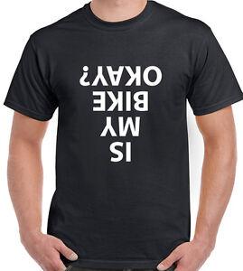 Cycling-T-Shirt-Is-My-Bike-Okay-Mens-Funny-Biker-Bike-MTB-Cyclist-Motorbike-OK