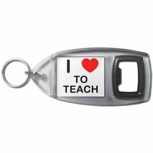 I-Love-Heart-To-Teach-Plastic-Bottle-Opener-Key-Ring-New