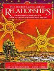 The Secret Language of Relationships by Gary Goldschneider, Joost Elffers (Hardback, 1998)