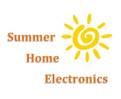 Summer Home Electronics