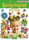 Spring Inspired Arts & Crafts by Marcelina Grabowska-Piatek (Paperback, 2015)