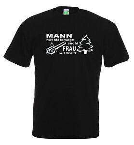 Mann mit motorsäge sucht frau mit wald t-shirt