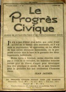 Inquiet Le Progrès Civique N°104 1921 - Journal De Critique Politique Henri Dumay Rare Les Consommateurs D'Abord