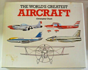 The-World-039-s-Greatest-Aircraft-by-Christopher-Chant-HB-DJ-0517037661