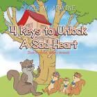 4 Keys to Unlock a Sad Heart by Doris M Arwine (Paperback / softback, 2013)