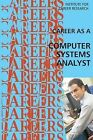 Career as a Computer Systems Analyst by Institute for Career Research (Paperback / softback, 2015)