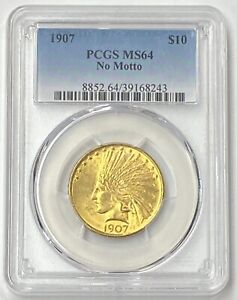1907-P $10 Indian Head Motto Pre-33 Gold Eagle PCGS MS64 First Year Of Issue PQ!