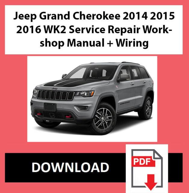 Jeep Grand Cherokee Wk2 Service Manual  U0026 Wiring 2014 2015