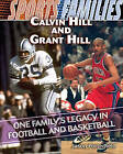 Calvin Hill and Grant Hill: One Family's Legacy in Football and Basketball by Jason Porterfield (Hardback, 2010)