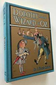 Dorothy and the Wizard of Oz~ L.Frank Baum,BEST Facsimile of 1908 First Edition+