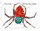 The Very Busy Spider by Eric Carle (Board book, 2004)