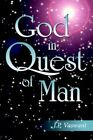 God in Quest of Man by J P Vaswani 9781420853582 Paperback 2005