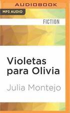 Violetas para Olivia by Julia Montejo (2016, MP3 CD, Unabridged)