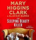 The Sleeping Beauty Killer by Mary Higgins Clark, Alafair Burke (CD-Audio, 2016)