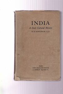 India-A-Short-Cultural-History-by-HG-Rawlinson-Cresset-Press-1943-reprint