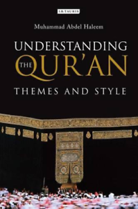 Abdel-Haleem-Muhammad-Understanding-The-Qur-039-An-Themes-And-Style-BOOK-NEUF