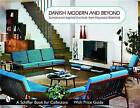 Danish Modern and Beyond: Scandinavian Inspired Furniture from Heywood-Wakefield by Schiffer Publishing Ltd (Paperback, 2004)