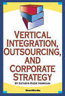 Vertical Integration, Outsourcing, and Corporate Strategy by Kathryn Rudie Harrigan (Paperback, 1983)