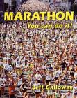 Marathon : You Can Do It! by Jeff Galloway (2001, Paperback)