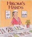 Hiromi's Hands by Lynne Barasch (Paperback / softback, 2015)
