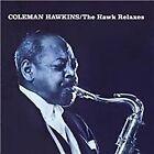 Coleman Hawkins - Hawk Relaxes + Soul (2011)