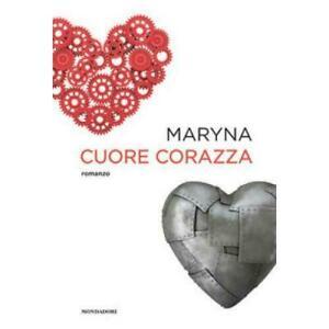 Cuore-corazza-Maryna-Mondadori-Electa