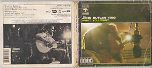 CD-EP-MULTIMEDIA-DIGIPACK-6T-THE-JOHN-BUTLER-TRIO-WHAT-YOU-WANT-2004