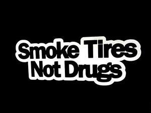Smoke tires not drugs drift hoonigan car truck window - Hoonigan logo ...