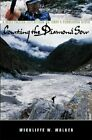 Courting the Diamond Sow: Kayaking Tibet's Forbidden Tsangpo River by Wickliffe W. Walker (Hardback, 2002)