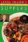 Linda Fraser's Quick & Easy Suppers By Linda Fraser