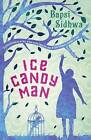 Ice Candy Man by Bapsi Sidhwa (Paperback, 2016)