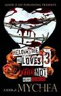 He Loves Me, He Loves You Not PT 3 by Mychea (Paperback / softback, 2014)