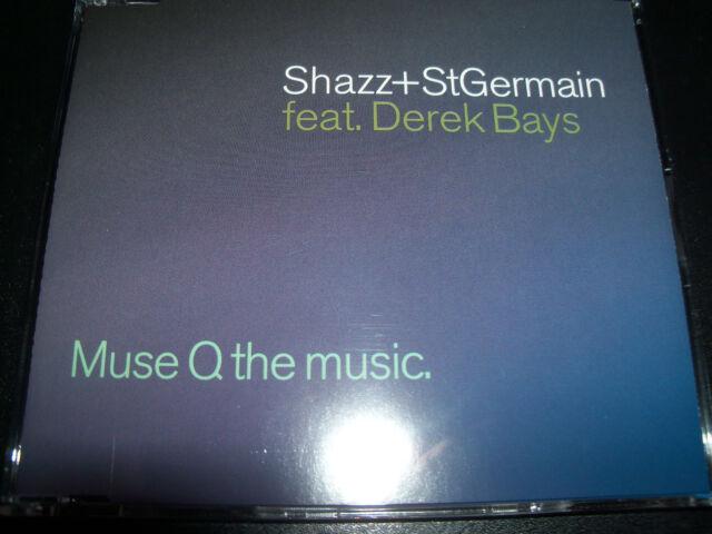 Shazz + St Germain Feat Derek Bays Muse Q The Music CD Single