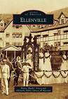 Ellenville by Henry  Bucky  Green, Ellenville Public Library and Museum (Paperback / softback, 2015)
