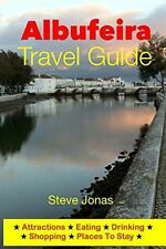 Albufeira Travel Guide - Attractions, Eating, Drinking, (PB) 1497515688